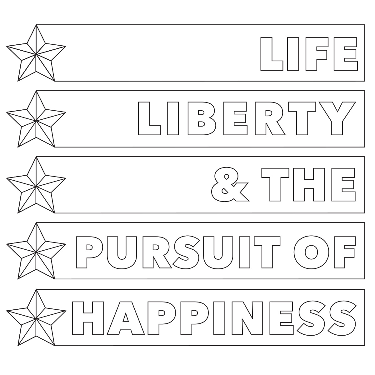 Life Liberty And The Pursuit Of Happiness Quote Life Liberty And The Pursuit Of Happiness Coloring Page